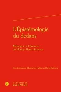 Emmylou Haffner et David Rabouin - L'épistémologie du dedans - Mélanges en l'honneur de Hourya Benis-Sinaceur.