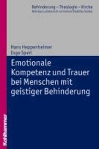 Emotionale Kompetenz und Trauer bei Menschen mit geistiger Behinderung.