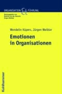 Emotionen in Organisationen.