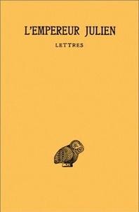 Empereur Julien - Oeuvres complètes - Tome 1, 2e partie : Lettres et Fragments.