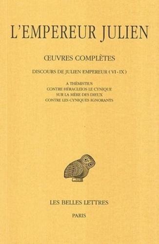 Empereur Julien - Oeuvres complètes. - Tome II, 1ère partie, Discours de Julien l'empereur (X-XII) à Thémistius ; contre Héraclios le cynique; sur la mère des dieux ; contre les cyniques ignorants.