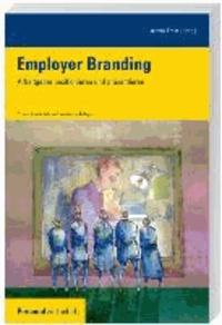 Employer Branding - Arbeitgeber positionieren und präsentieren.