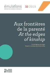 Anais Martin - REVUE DE SCIENCES SOCIALES 32 : Émulations n° 32 : Aux frontières de la parenté.
