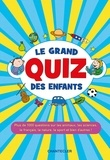 Emy Geyskens et Geert Heymans - Le grand quiz des enfants.