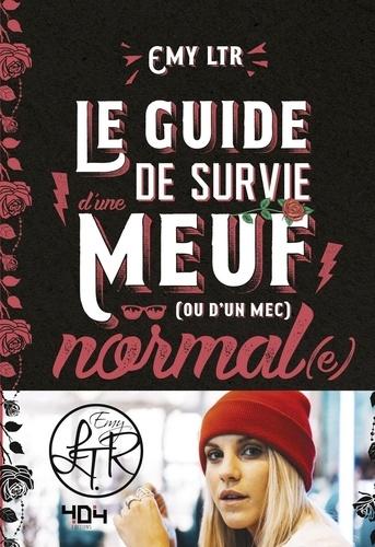 Le guide de survie d'une meuf (ou d'un mec) normal(e) - 9791032402061 - 11,99 €