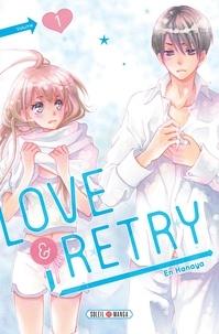 En Hanaya - Love & Retry T01.