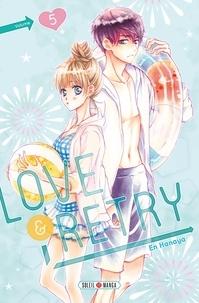 En Hanaya - Love & Retry T05.