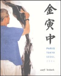 En-Joong Kim - Kim En Joong - Paris-Tokyo-Séoul 2004.