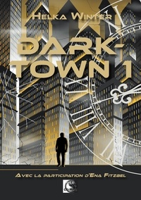 Ena Fitzbel - Darktown - Tome 1.