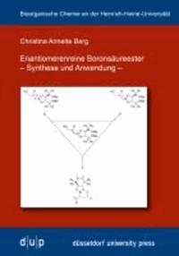 Enantiomerenreine Boronsäureester - Synthese und Anwendung.