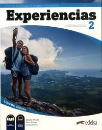 Encina Alonso et Geni Alonso - Curso de espanol lengua extranjera Experiencias internacional 2 - Libro del alumno.