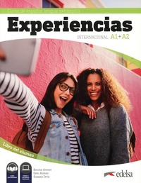 Livres à télécharger gratuitement à partir de google books Curso de espanol lengua extranjera Experiencias internacional A1 + A2  - Libro del alumno par Encina Alonso, Geni Alonso, Susana Ortiz in French 9788490813850
