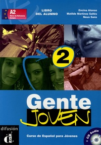 Encina Alonso et Matilde Martinez Sallés - Gente joven 2 - Curso de Espanol para Jovenes. 1 CD audio