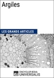 Encyclopaedia Universalis - Argiles - Les Grands Articles d'Universalis.