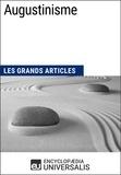 Encyclopaedia Universalis - Augustinisme - Les Grands Articles d'Universalis.