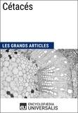 Encyclopaedia Universalis - Cétacés - Les Grands Articles d'Universalis.
