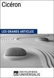 Encyclopaedia Universalis - Cicéron - Les Grands Articles d'Universalis.