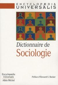 Dictionnaire de Sociologie -  Encyclopaedia Universalis |