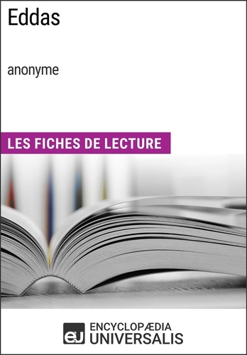 Encyclopaedia Universalis - Eddas (anonyme) - Les Fiches de Lecture d'Universalis.
