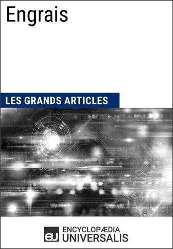 Encyclopaedia Universalis - Engrais - Les Grands Articles d'Universalis.