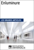 Encyclopaedia Universalis - Enluminure - Les Grands Articles d'Universalis.