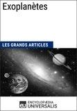 Encyclopaedia Universalis - Exoplanètes - Les Grands Articles d'Universalis.