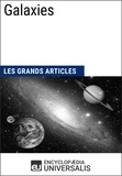 Encyclopaedia Universalis - Galaxies - Les Grands Articles d'Universalis.