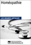 Encyclopaedia Universalis - Homéopathie - Les Grands Articles d'Universalis.