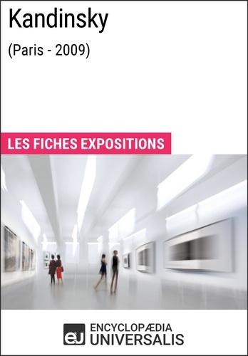 Encyclopaedia Universalis - Kandinsky (Paris - 2009) - Les Fiches Exposition d'Universalis.