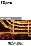 Encyclopaedia Universalis - L'Opéra.