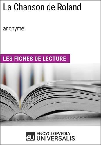 Encyclopaedia Universalis - La Chanson de Roland (anonyme) - Les Fiches de Lecture d'Universalis.