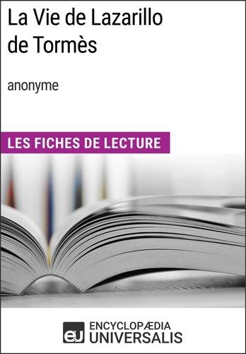 Encyclopaedia Universalis - La Vie de Lazarillo de Tormès (anonyme) - Les Fiches de Lecture d'Universalis.