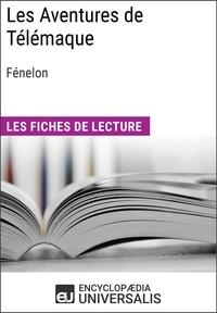 Encyclopaedia Universalis - Les Aventures de Télémaque de Fénelon - Les Fiches de lecture d'Universalis.