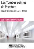 Encyclopaedia Universalis - Les Tombes peintes de Paestum (Saint-Germain-en-Laye - 1998) - Les Fiches Exposition d'Universalis.
