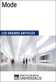 Encyclopaedia Universalis - Mode - Les Grands Articles d'Universalis.