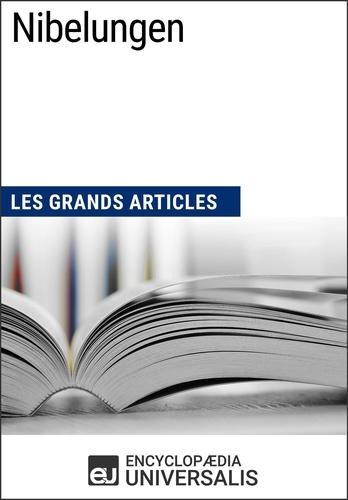 Encyclopaedia Universalis - Nibelungen - Les Grands Articles d'Universalis.