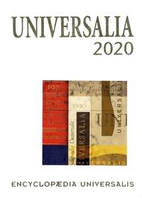 Encyclopaedia Universalis - Universalia - Les personalités, la politique, les connaissances, la culture en 2019.
