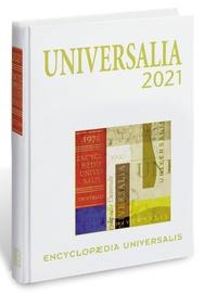 Encyclopaedia Universalis - Universalia - Les personalités, la politique, les connaissances, la culture en 2020.