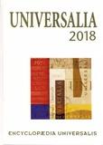 Encyclopaedia Universalis - Universalia - Les personnalités, la politique, les connaissances, la culture en 2017.