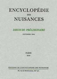 Encyclopédie des nuisances - Discours préliminaire de l'encyclopédie des nuisances - Novembre 1984.