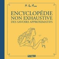 La Mine - Encyclopédie non exhaustive des savoirs approximatifs.