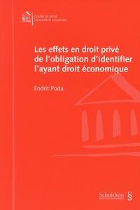 Endrit Poda - Les effets en droit privé de l'obligation d'identifier l'ayant droit économique.