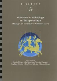 Eneko Hiriart et Veronica Cicolani - Monnaies et archéologie en Europe celtique - Mélanges en l'honneur de Katherine Gruel.