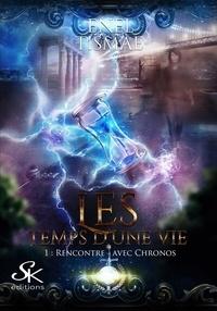 Enel Tismaé - Les temps d'une vie - Tome 1.