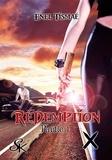 Enel Tismaé - Rédemption Tome 1 : .