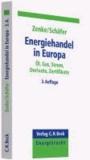 Energiehandel in Europa - Öl, Gas, Strom, Derivate, Zertifikate.