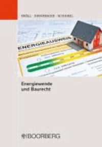 Energiewende und Baurecht.