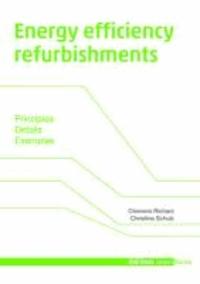 Energy efficiency refurbishment - Principles, Details, Examples.