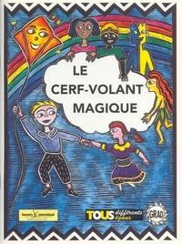 Enfants de Tegucigalpa et Agnès Mosnier - Le cerf-volant magique. 1 Cassette audio