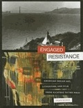 Engaged Resistance - American Indian Art, Literature, and Film from Alcatraz to the NMAI.